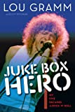img - for Juke Box Hero: My Five Decades in Rock 'n' Roll book / textbook / text book