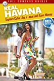 img - for Real Havana: Explore Cuba Like A Local And Save Money book / textbook / text book