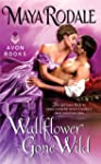 Wallflower Gone Wild (Wallflower Tril...