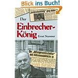 Der Einbrecherkönig Ernst Stummer