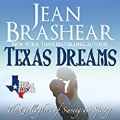 Texas Dreams: Texas Heroes, the Gallaghers of Sweetgrass Springs, Volume 3 | Jean Brashear
