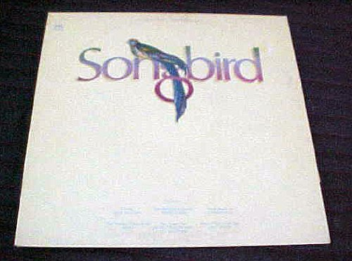 Songbird by Sir Supply, Champaign, Poco, Phoebe Snow, Tierra, Abrosia, Don McLean, Leo... by Champaign, Poco, Phoebe Snow, Tierra, Abrosia, Don McLean, Leo Sayer, Johnny Lee, Abba, Jim Potoglo, Susan Anton &amp; Fred Knoblock, James Taylor &amp; J.D. Sougher, Terri Gibbs Sir Supply