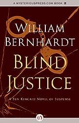 Blind Justice (The Ben Kincaid Novels Book 2)