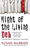 Night of the Living Deb (Debutante Dropout)