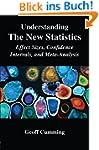 Understanding The New Statistics (Mul...