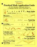 Chenier's Practical Math Application Guide: For Do-it-yourselfers, Trades People, Students, Etc. - 096260612X