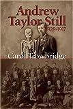 Carol Trowbridge Andrew Taylor Still, 1828-1917
