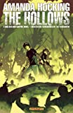 img - for AMANDA HOCKING'S THE HOLLOWS: A HOLLOWLAND GRAPHIC NOVEL PART 7 (of 10) (The Hollows-Graphic Novel) book / textbook / text book