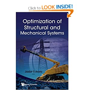Optimization of Structural and Mechanical Systems Jasbir S. Arora