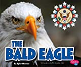 The Bald Eagle (U.S. Symbols)