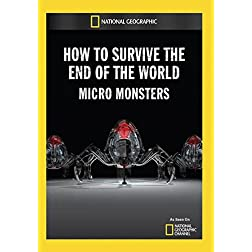 How to Survive the End of the World: Micro Monsters