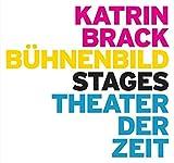 Image de Katrin Brack: Bühnenbild / Stages (Außer den Reihen)