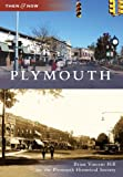 Plymouth (Then and Now: Michigan)