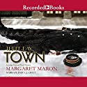 Three-Day Town: A Deborah Knott Mystery Audiobook by Margaret Maron Narrated by C.J. Critt