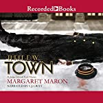 Three-Day Town: A Deborah Knott Mystery | Margaret Maron
