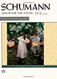 Schumann: Album for the Young: Opus 68 for the Piano