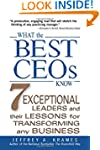 What the Best CEOs Know: 7 Exceptiona...