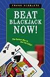 Beat Blackjack Now!: The Easiest Way...