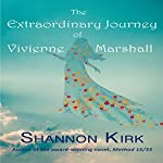 The Extraordinary Journey of Vivienne Marshall | Shannon Kirk