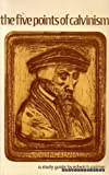 img - for THE FIVE POINTS OF CALVINISM a study guide book / textbook / text book