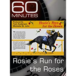 60 Minutes - Rosie's Run for the Roses