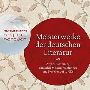 Meisterwerke der deutschen Literatur: Argons Sammlung deutschsprachiger Meistererzählunge