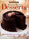 Good Housekeeping Illustrated Book of Desserts (1st First Edition) [Hardcover]