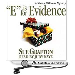 E is for Evidence: A Kinsey Millhone Mystery Sue Grafton and Mary Peiffer