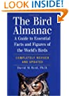 The Bird Almanac: A Guide to Essential Facts and Figures of the World's Birds