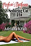 Seducing Cat