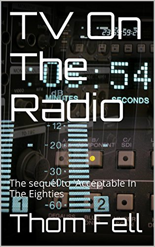 TV On The Radio (Acceptable In The Eighties Book 2) PDF