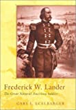 img - for Frederick W. Lander: The Great Natural American Soldier by Gary L. Ecelbarger (2001-01-01) book / textbook / text book