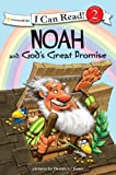 "Noah and God's Great Promise: Biblical Values (I Can Read!â""¢ / Dennis Jones Series)"