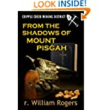 FROM THE SHADOWS OF MOUNT PISGAH (Cripple Creek Mining District #3)