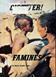 Disaster! Famines (0516008595) by Fradin, Dennis B.