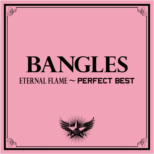 The Bangles - Eternal Flame ^Perfect Best - Zortam Music