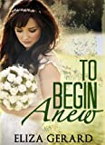 To Begin Anew (Blue Jay Romance)