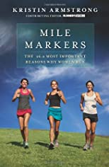 Mile markers : the 26.2 most important reasons why women run
