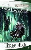 echange, troc R.A. Salvatore - Les Royaumes oubliés - La Légende de Drizzt, tome 2 : Terre d'exil