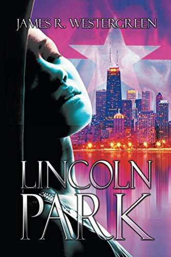 Lincoln Park by James Westergreen