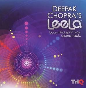 Deepak Chopra s-Leela Body, Mind, Spirit, Play Soundtrack