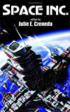 Space Inc. (075640147X) by Czerneda, Julie E.