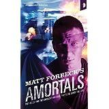 Amortals ~ Matt Forbeck