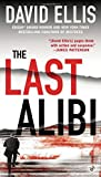 The Last Alibi (A Jason Kolarich Novel)