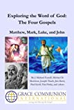 img - for Exploring the Word of God: The Four Gospels book / textbook / text book