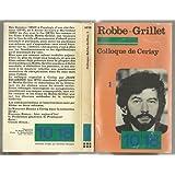 Colloque de Cerisy, Robbe-Grillet : Analyse, Théorie (1- Roman Cinéma)