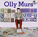 Olly Murs In Case You Didn't Know