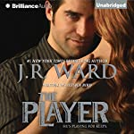 The Player | J.R. Ward