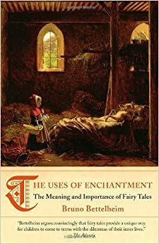"""fairy tales bettelheim essays In the essay, """"the use of enchantment"""" by bruno bettelheim, the author argues that fairy tales allow innocent children to easily understand the obstacles and."""