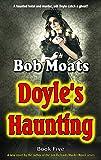 Doyle's Haunting (Art Doyle, P.I. Book 5)